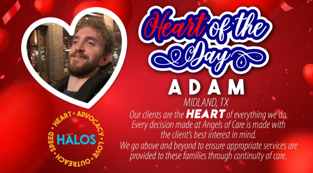 Adam - Heart of the day in Midland, TX